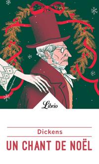 Un chant de Noël N. éd., DICKENS, CHARLES © LIBRIO 2018