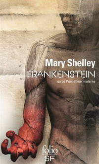 Fankenstein ou le prométhé moderne de Mary Shelley