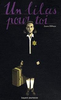 Un lilas pour toi, Laura Hillman