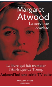 La Servante écarlate 3e éd., ATWOOD, MARGARET © ROBERT LAFFONT 2017