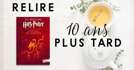 Relire Harry Potter à l'école des sorciers 10 ans plus tard