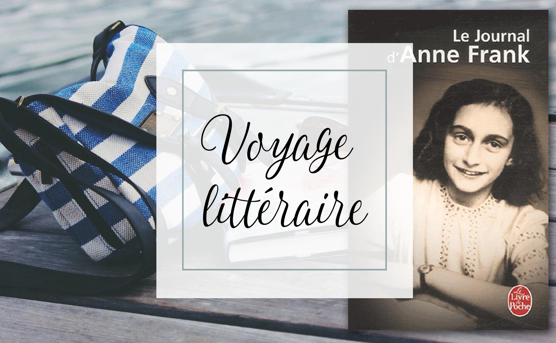 Voyage littéraire avec Le Journal d'Anne FranK