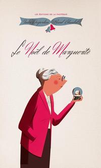 Le Noël de Marguerite, India Desjardins et Pascal Blanchet