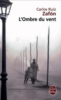 L'ombre de vent, Carlos Ruiz Zafón