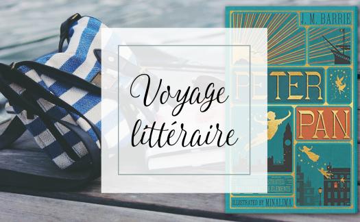 Voyage littéraire : Londres et le petit garçon qui ne voulait pas grandir