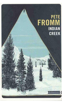 Indian Creek, FROMM, PETE