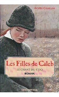Les filles de Caleb, Arlette Cousture