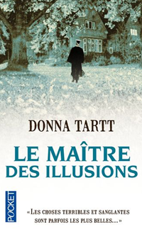 Le Maître des illusions de Donna Tartt