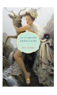 La fiancée américaine, Éric Dupont