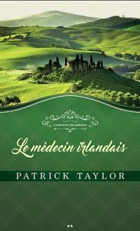 Le médecin irlandais de Patrick Taylor
