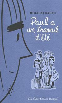 Paul a un travail d'été, RABAGLIATI, MICHEL © PASTEQUE 2011