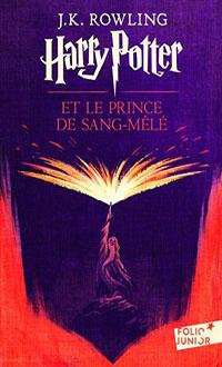 Harry Potter et le prince de Sang-Mêlé N. éd., ROWLING, JOANNE KATHLEEN © GALLIMARD 2017