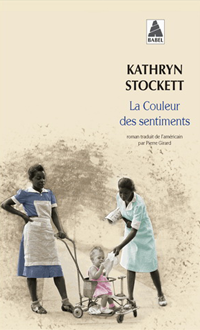La Couleur des sentiments N. éd., STOCKETT, KATHRYN © ACTES SUD 2013